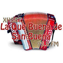 Escuchar en vivo Radio La Que Buena de San Buena 99.5 FM de Chihuahua