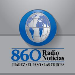 Radio Noticias 860 AM Ciudad Júarez En Vivo