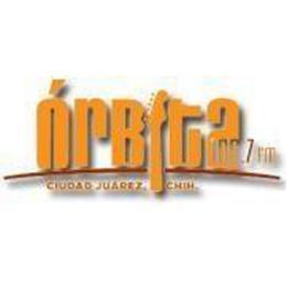 Orbita 106.7 FM Ciudad Juárez en Línea